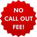 No call out fee!